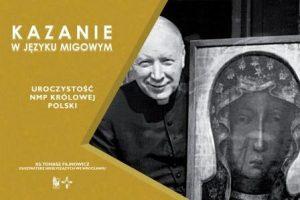 Kardynał Wyszyński z obrazem Matki Boskiej Częstochowskiej, obok napis kazanie w języku migowym